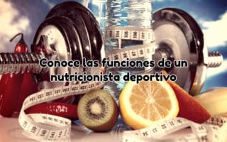 Las funciones de un nutricionista deportivo
