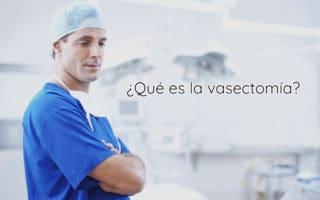 Qué es la vasectomía