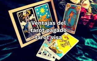 Ventajas del tarot pagado tarot visa
