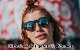 Historia de las gafas Gigi Studios